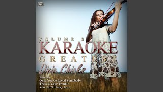 Top of the World (In the Style of The Dixie Chicks) (Karaoke Version)