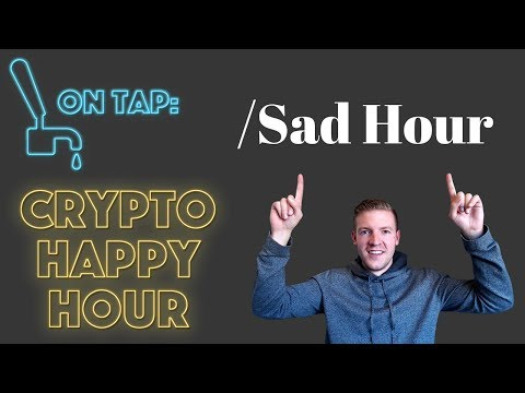Crypto Happy (Sad) Hour - When will the pain stop?