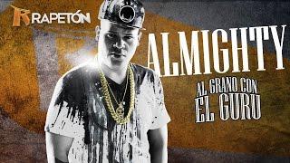 Baixar [AUDIO] Almighty - Al Grano Con El Guru