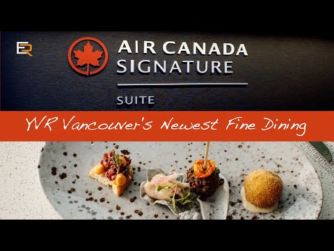 NEW - Air Canada Launches Signature Suite In YVR Vancouver