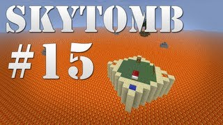 SkyTomb Survival - Ep. 15 | Working on the Nether Base