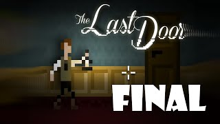 ABRINDO A PORTA DO INFERNO!!! (FINAL)- The Last Door Cap 4