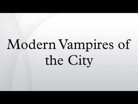 Modern Vampires Of The City Youtube