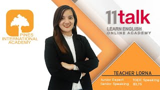 Learn English Online with Teacher Lorna at 11talk