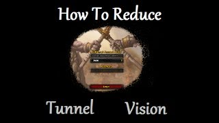 World of Warcraft - Tunnel Vision