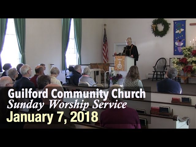 Guilford Church Service - 1/7/18