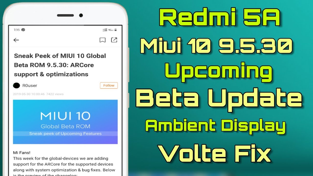 Redmi 5A Miui 10 9 5 30 Upcoming Beta Update - Features & Bug Fixs -  Ambient Display - Volte Fix