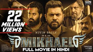 Mikhael (2019) New Released Full Hindi Dubbed Movie | Action Thriller Movie | Unni Mukundan | Nivin