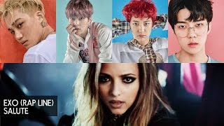 "Video How would EXO (Rap Line) sing Little Mix ""Salute"" download MP3, 3GP, MP4, WEBM, AVI, FLV Juni 2018"