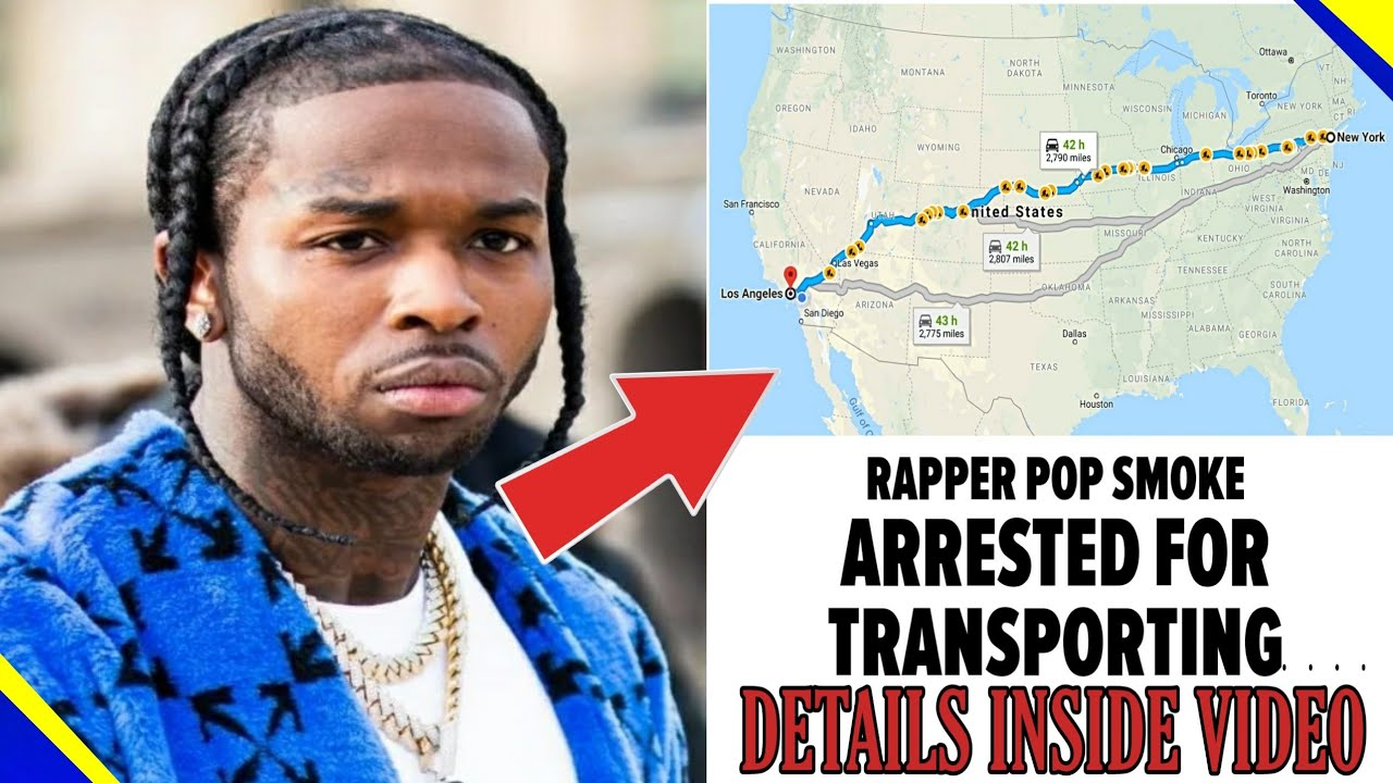 Rapper Pop Smoke arrested for allegedly transporting a stolen Rolls ...