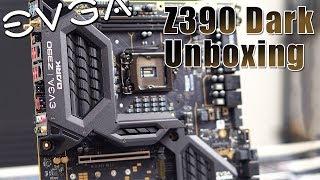 EVGA Z390 Dark Unboxing