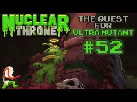 Nuclear Throne: The Quest For Ultra Mutant [#52] - Snoop