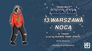 YOUNG MULTI ft. TXNSHI - Warszawa nocą (prod. elevate today & Shaypz)