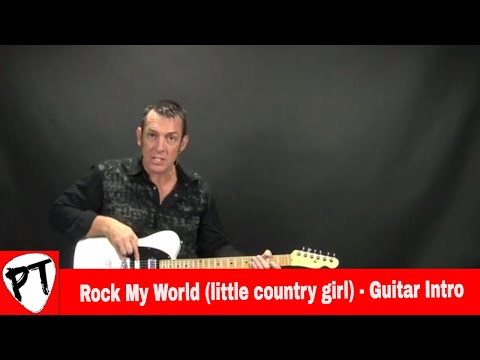 How To Play - Rock My World Little Country Girl - Brooks & Dunn - Lesson