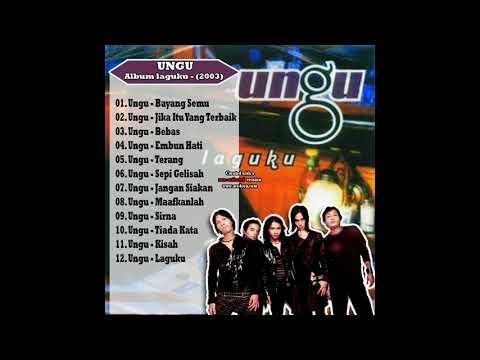 Ungu - Laguku 2003 [Full Album]
