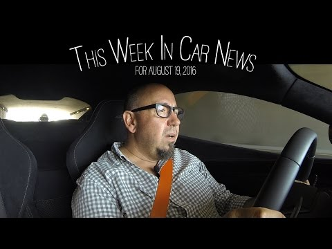 Automotive News Of The Week Of August 19 2016