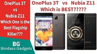 OnePlus 3T vs Nubia Z11 - Which one is the Best Flagship Killer???