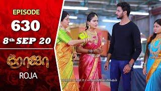 ROJA Serial   Episode 630   8th Sep 2020   Priyanka   SibbuSuryan   SunTV Serial  Saregama TVShows