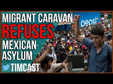Migrant Caravan Refuses Mexican Offer of Refugee Status