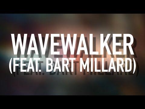 WaveWalker (feat. Bart Millard) - [Lyric Video] Citizen Way