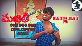 majili-one-boy-one-girl-cover-song