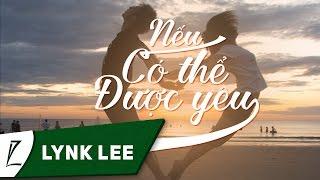 Lynk Lee - Nếu có thể được yêu ft. Ling (Acoustic Version) (Audio)