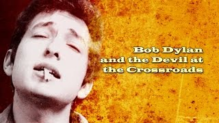 Gambar cover Bob Dylan and the Devil at the Crossroads