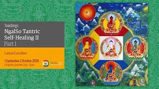 Lama Gangchen Tantric Self-Healing 2- Commentary by Lama Caroline (EN)