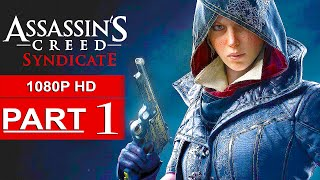 Assassin's Creed Syndicate Gameplay Walkthrough Part 1 [1080p HD PS4] - No Commentary (FULL GAME)
