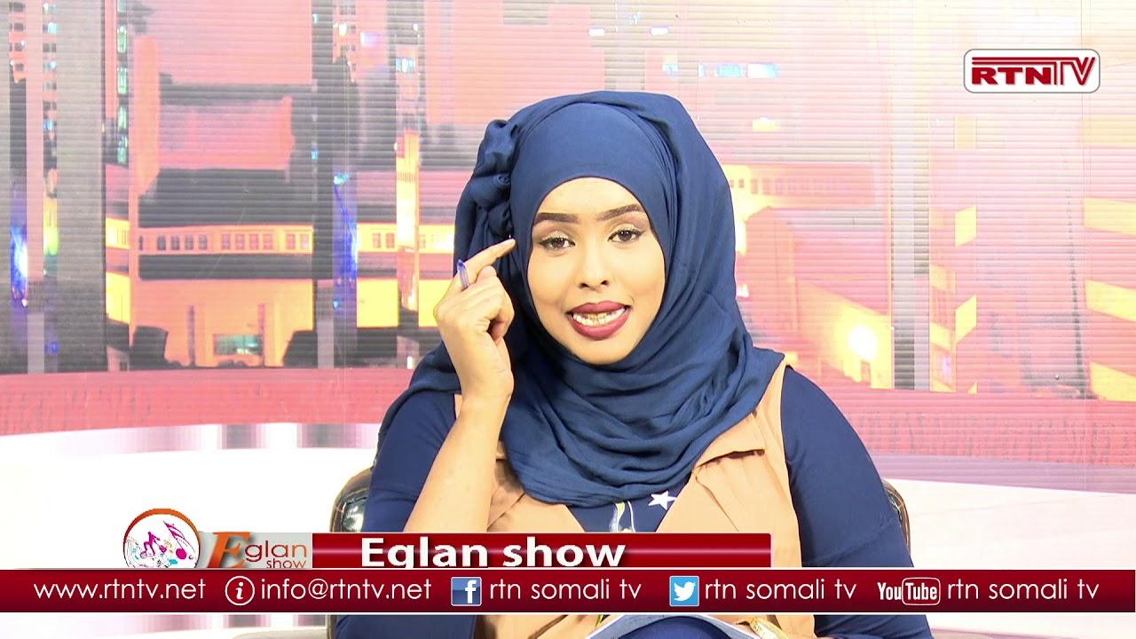 RTN TV EGLAN SHOW Hargaysa iyo Barnamij Xisoleh
