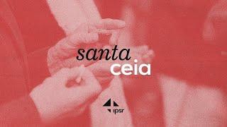 Culto Solene  e Santa Ceia  01.08.2021   IPB em Santa Rita