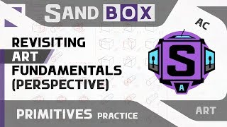 (Modified Primitives) Session 15 - Creative Sandbox [ENG/rus] (Revisiting Art Fundamentals)