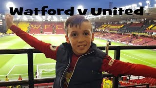 Watford v Man United Vlog 15 Sep 18