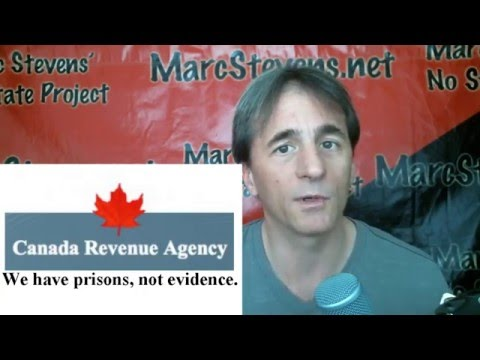 Defeating a Silly Political Tactic – Evidence Against the Canadian Revenue Agency