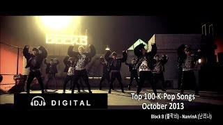 Top 100 K-Pop Chart - October 2013 (Month End Chart)