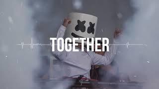 "Marshmello x The Chainsmokers Type Beat 2019 - ""Together"" | Prod. Kamikaze"