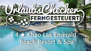 4★ Khao Lak Emerald Beach Resort & Spa | Khao Lak