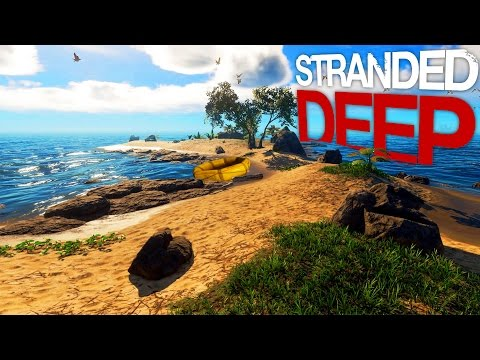 Stranded Deep - Sharks, Snakes and Palm Trees - Tropical Survival - Stranded Deep 2017 Gameplay pt 1
