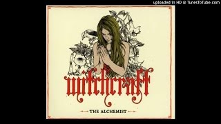 Witchcraft - Hey Doctor