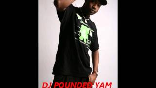 AFRO BELLY MIXTAPE 2013 - DJ POUNDED YAM - ( Afro beats mixed by DJ POUNDED YAM )