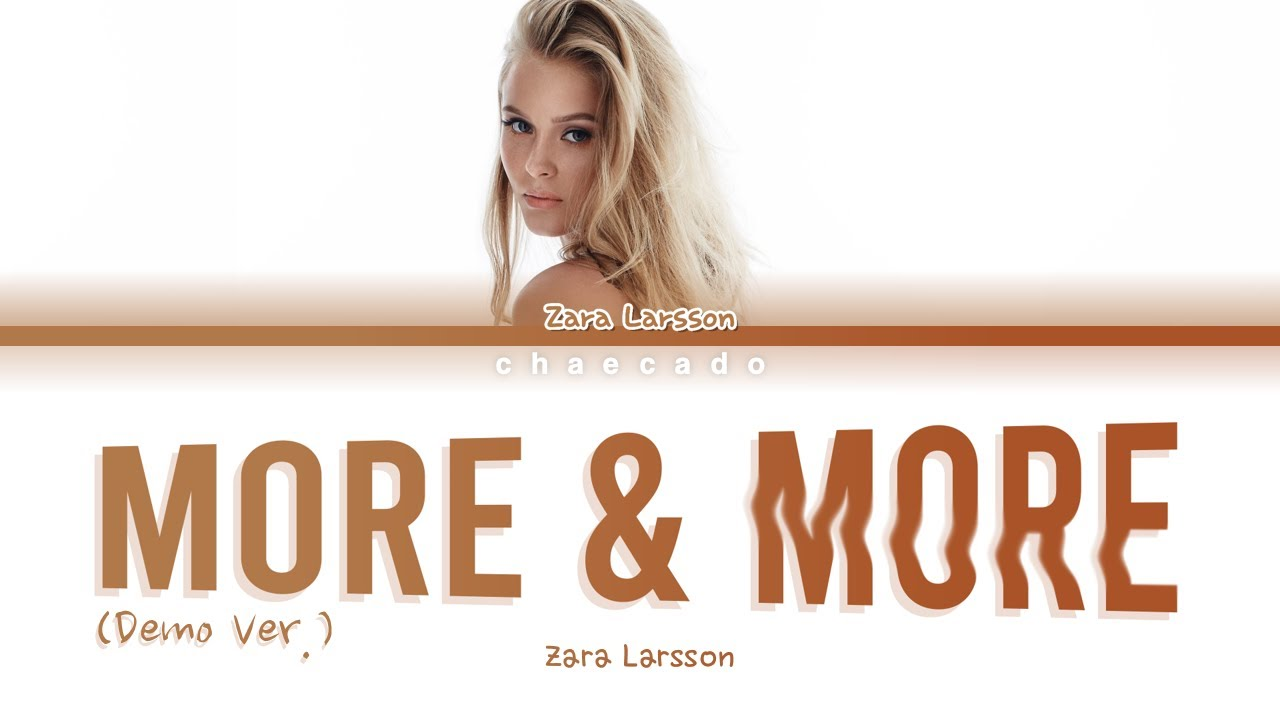 [READ PINNED COMMENT] Zara Larsson More & More Demo Ver Lyrics | Zara Larsson Back And Forth Lyrics