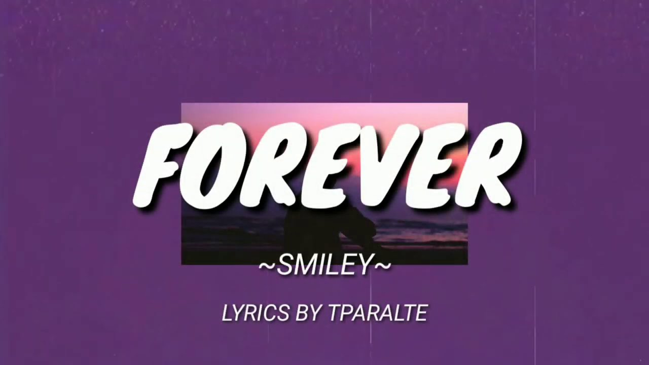 Lewis Capaldi - Forever ( Smiley Cover Lyric Video )