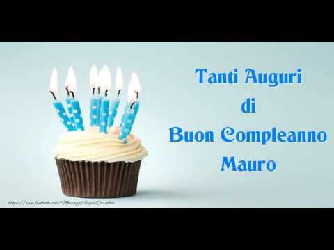 Its Your Birthday Mauro Buon Compleanno Youtube