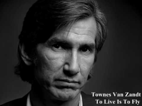Townes Van Zandt - To Live Is To Fly (live) mp3