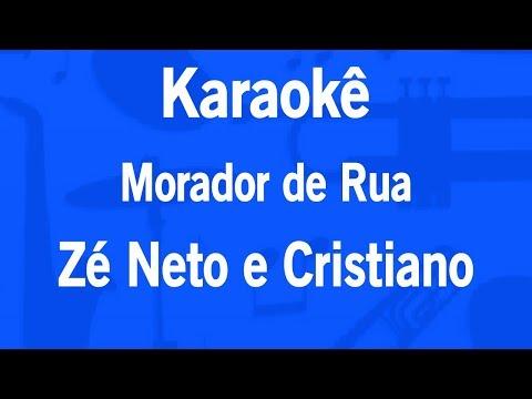 Karaokê Morador de Rua - Zé Neto e Cristiano