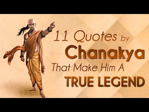 11 Quotes By Chanakya That Make Him A True Legend | Listicles