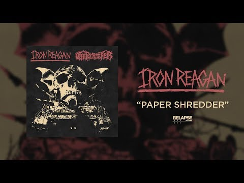IRON REAGAN - Paper Shredder (Official Audio)