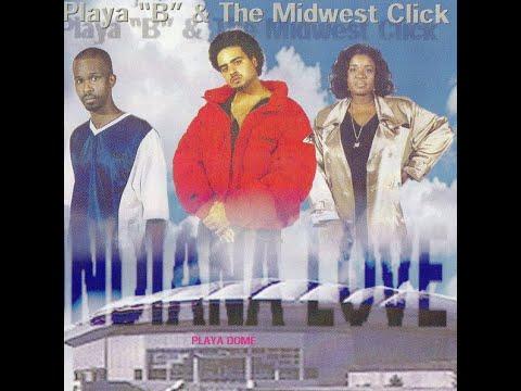 "Playa ""B"" & The Midwest Click - Indiana Love (1997) [FULL EP] (FLAC) [GANGSTA RAP / G-FUNK]"