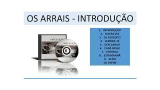 Outra Vez - OS ARRAIS