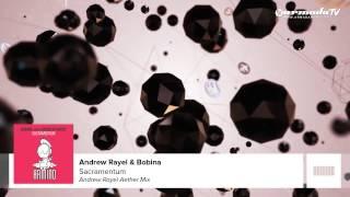 Bobina with Andrew Rayel - Sacramentum (Andrew Rayel Aether Mix)
